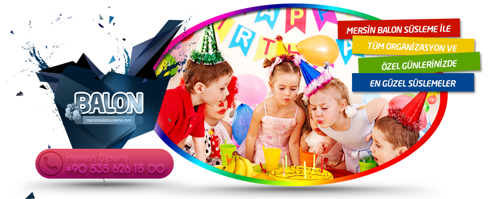Mersin Balon Süsleme, mersinde, pozcuda, toroslarda, mezitlide balon süslemeleri ve uçan balonlar